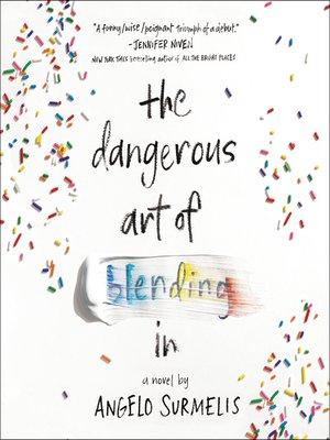 cover image of The Dangerous Art of Blending In