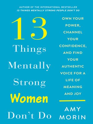 cover image of 13 Things Mentally Strong Women Don't Do