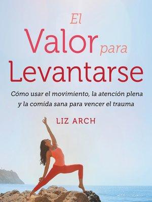 cover image of El valor para levantarse