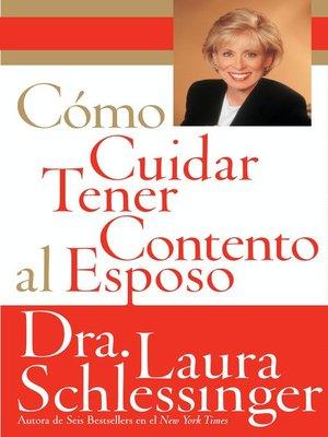 cover image of Como Cuidar y Tener Contento al Esposo