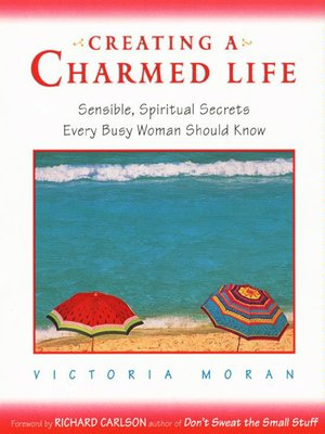 cover image of Creating a Charmed Life