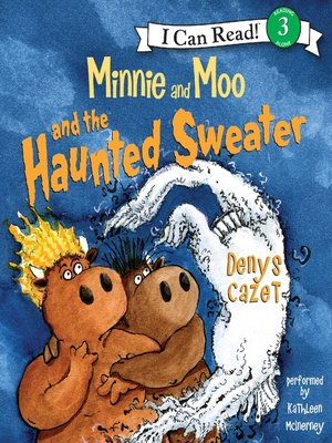 cover image of Minnie and Moo and the Haunted Sweater