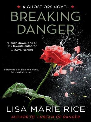 cover image of Breaking Danger