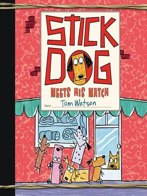 cover image of Stick Dog Meets His Match