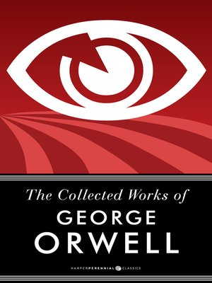 cover image of The Collected Works of George Orwell