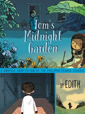 cover image of Tom's Midnight Garden Graphic Novel