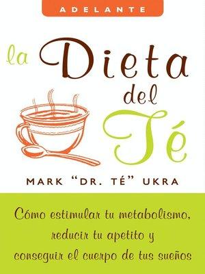 cover image of La dieta del te