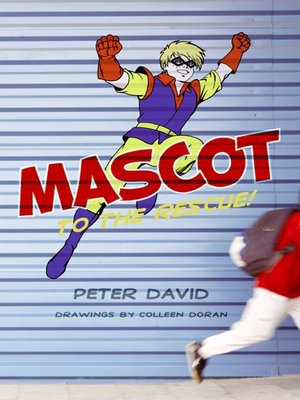 cover image of Mascot to the Rescue!