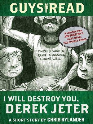 cover image of I Will Destroy You, Derek Jeter