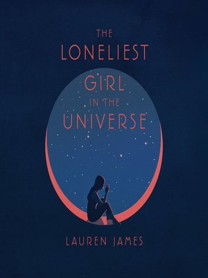 cover image of The Loneliest Girl in the Universe