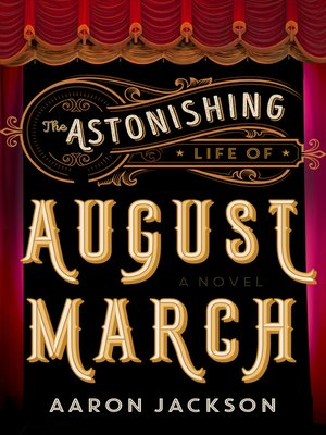 The Astonishing Life of August March Book Cover