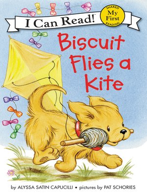 cover image of Biscuit Flies a Kite