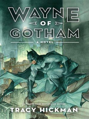 cover image of Wayne of Gotham