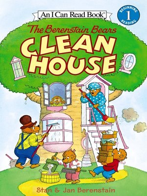 cover image of The Berenstain Bears Clean House