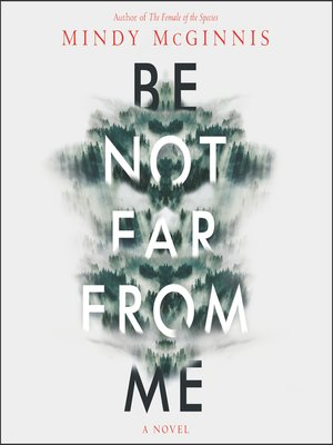 cover image of Be Not Far from Me
