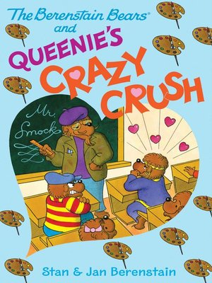 cover image of The Berenstain Bears and Queenie's Crazy Crush