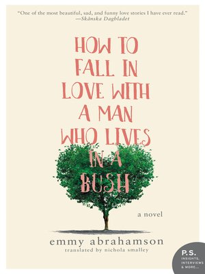 cover image of How to Fall In Love with a Man Who Lives in a Bush