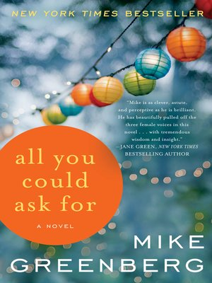 All You Could Ask For By Mike Greenberg 183 Overdrive