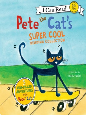 cover image of Pete the Cat's Super Cool Reading Collection