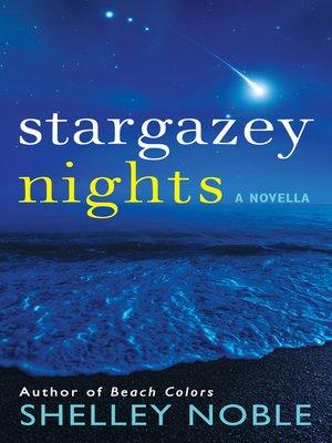 cover image of Stargazey Nights
