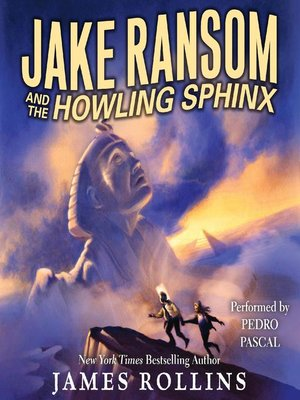 cover image of Jake Ransom and the Howling Sphinx