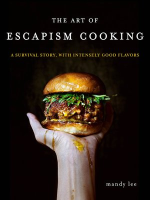 cover image of The Art of Escapism Cooking