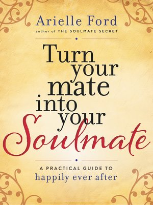 cover image of Turn Your Mate into Your Soulmate