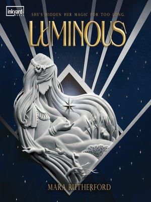 cover image of Luminous