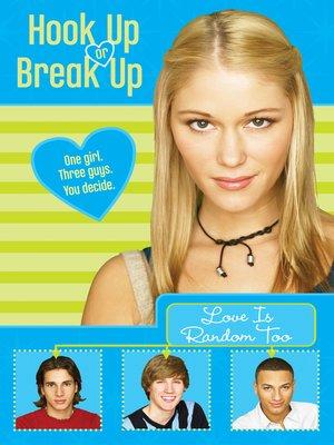 Hook Up Or Break Up Series