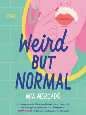 cover image of Weird but Normal