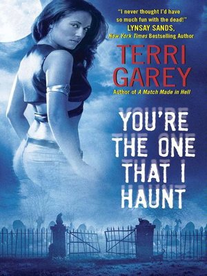 cover image of You're the One That I Haunt