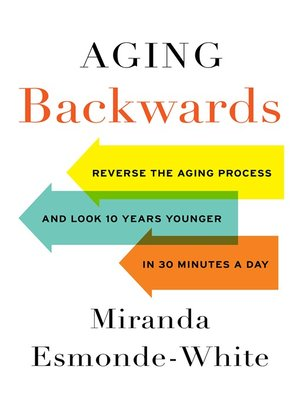 cover image of Aging Backwards