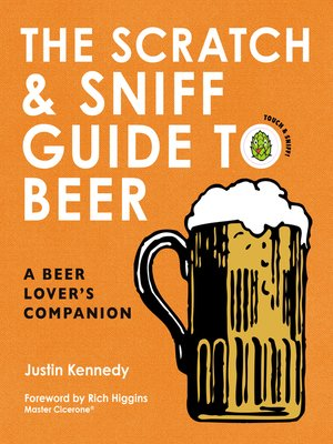cover image of The Scratch & Sniff Guide to Beer