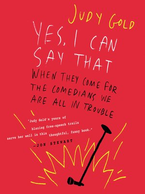 cover image of Yes, I Can Say That