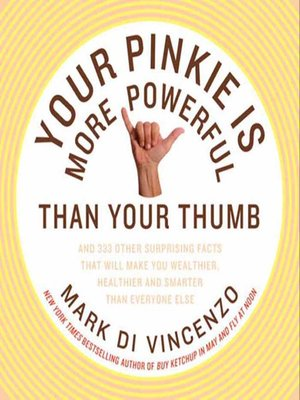 cover image of Your Pinkie Is More Powerful Than Your Thumb