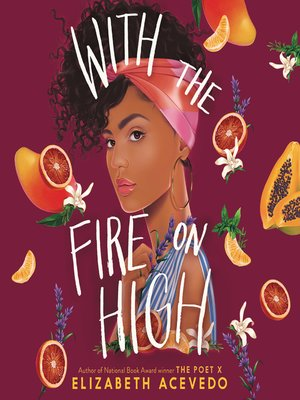 cover image of With the Fire on High