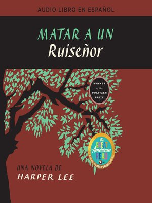 cover image of Matar a un ruisenor (To Kill a Mockingbird--Spanish Edition)