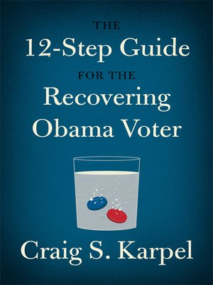 cover image of The 12-Step Guide for the Recovering Obama Voter