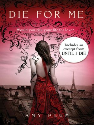 cover image of Die for Me with Bonus Material