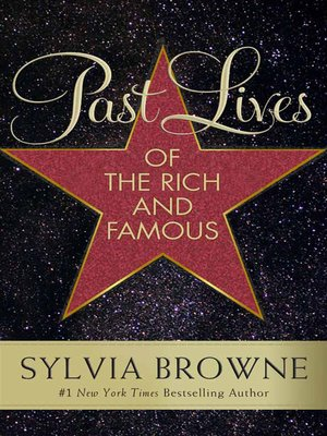 cover image of Past Lives of the Rich and Famous