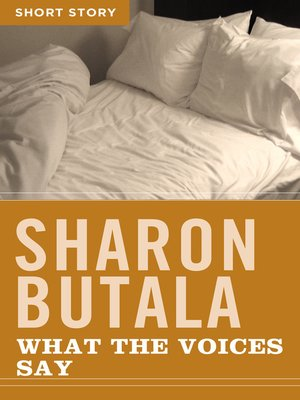cover image of What the Voices Say