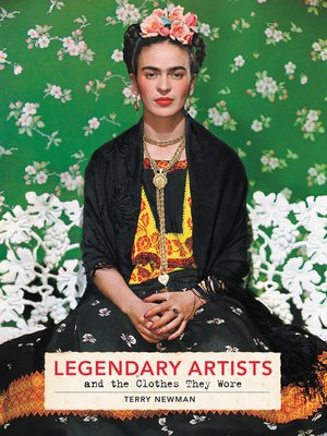 cover image of Legendary Artists and the Clothes They Wore