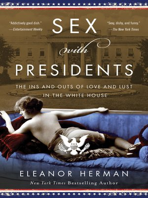 Sex with Presidents