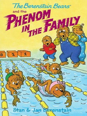 cover image of The Berenstain Bears and the Phenom in the Family
