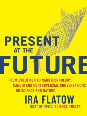 cover image of Present at the Future