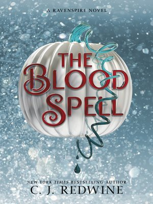 The Blood Spell by C  J  Redwine · OverDrive (Rakuten