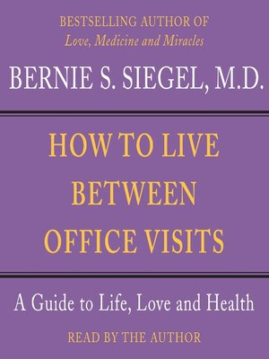 cover image of How to Live Between Office Visits