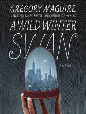 cover image of A Wild Winter Swan