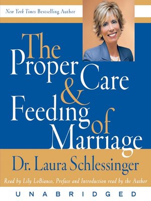 cover image of The Proper Care & Feeding of Marriage