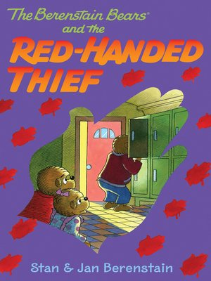 cover image of The Berenstain Bears and the Red-Handed Thief